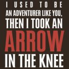 Arrow in the Knee - Text Only by worldcollider