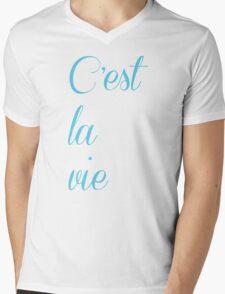 C'est la vie Mens V-Neck T-Shirt