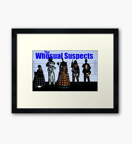 The Whosual Suspects Dr Who Greetings Card Poster Framed Print