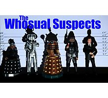 The Whosual Suspects Dr Who Greetings Card Poster Photographic Print