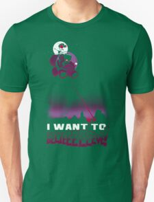 I Want to BELIEEEEEEVE! T-Shirt