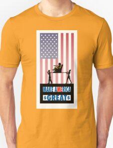 MAKE aMErica GREAT Unisex T-Shirt