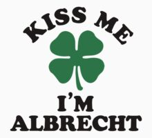 Kiss me, Im ALBRECHT by MELISSIAS