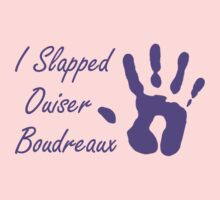 I Slapped Ouiser Boudreaux by waywardtees