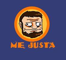 Me Justa Unisex T-Shirt