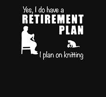 Retirement Plan -Knitting T-Shirt