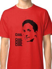 Cool. Cool Cool Cool.  Classic T-Shirt