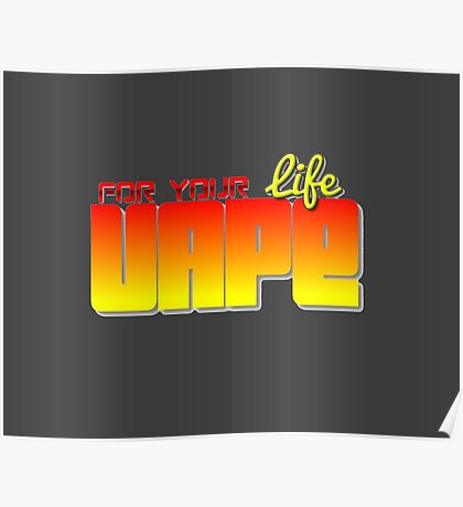 Vape For Life Two Tone   Poster