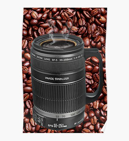 ✿◕‿◕✿  ❀◕‿◕❀ TELESCOPIC LENSE CUP OF COFFEE  ✿◕‿◕✿  ❀◕‿◕❀ Poster