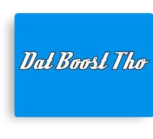 'Dat Boost Tho' - Sticker / Tee Shirt JDM Automotive Design - White Canvas Print