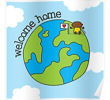 Welcome Home - Print, Card & Poster Poster