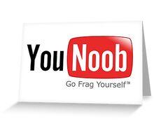 You noob Greeting Card