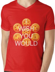 I wish you would. Ver. 2 Mens V-Neck T-Shirt