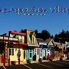 The Aquarium Village by artisandelimage
