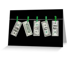 Laundered Money Greeting Card