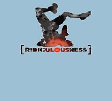 Ridiculousness Unisex T-Shirt