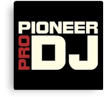 Pioneer Dj Pro Canvas Print