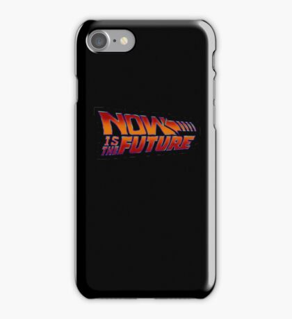 NOW IS THE FUTURE - Logo 21/Oct/2015 iPhone Case/Skin