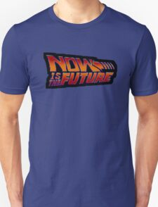 NOW IS THE FUTURE - Logo 21/Oct/2015 Unisex T-Shirt