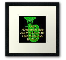 Funny Green Monstrous Tuba Framed Print