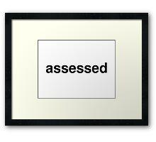 assessed Framed Print