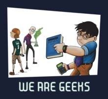We are geeks dark edition by illustratorjr