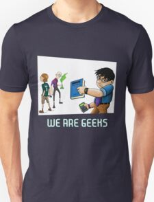 We are geeks dark edition T-Shirt