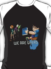 We are geeks light edition T-Shirt