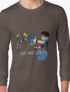 We are geeks light edition Long Sleeve T-Shirt