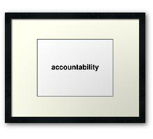 accountability Framed Print