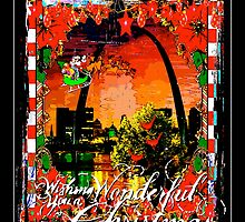 Happy Holidays From St. Louis by Whimzwhirled