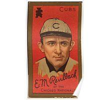 Benjamin K Edwards Collection Edward M Reulbach Chicago Cubs baseball card portrait Poster