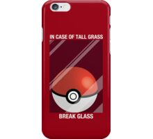In Case of Tall Grass, Break Glass iPhone Case/Skin