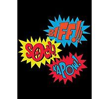 Biff!!! Sock! Kapow! Popart Photographic Print