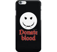 Donate Blood - Vampire Smiley iPhone Case/Skin