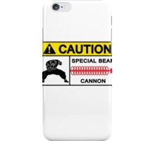 CAUTION - SPECIAL BEAM CANNON iPhone Case/Skin