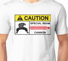 CAUTION - SPECIAL BEAM CANNON Unisex T-Shirt