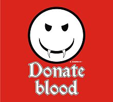 Donate Blood - Vampire Smiley Version 2 by Alejandro Cuadra