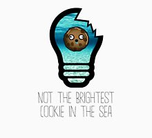 Not the brightest cookie in the sea Unisex T-Shirt