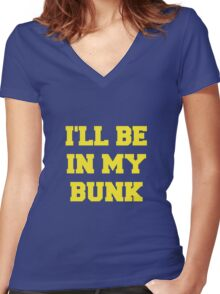 I'll Be in my Bunk Women's Fitted V-Neck T-Shirt