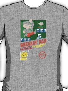Breakin' Bad T-Shirt