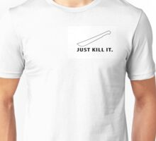 JUST KILL IT - MACHETE Unisex T-Shirt