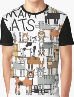 Too Many Cats Graphic T-Shirt