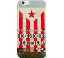 Independencia i socialisme! iPhone Case/Skin