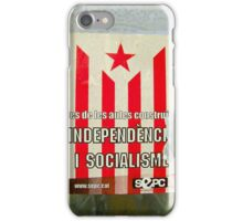 Independencia i socialisme! iPhone Case/Skin