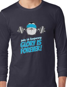 Pain Is Temporary, Glory Is Forever! v.3 Long Sleeve T-Shirt