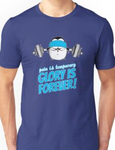 Pain Is Temporary, Glory Is Forever! v.3 Unisex T-Shirt