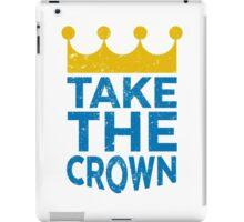Take the Crown iPad Case/Skin