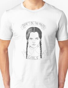 Don't be too polite girls T-Shirt