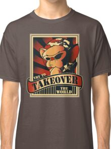 Take over the world Classic T-Shirt